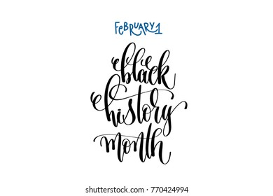 february 1 - black history month - hand lettering quote text, ink calligraphy raster version illustration