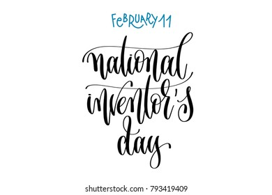 february 11 - national inventor's day - hand lettering inscription text to world winter holiday design calendar, calligraphy raster version illustration