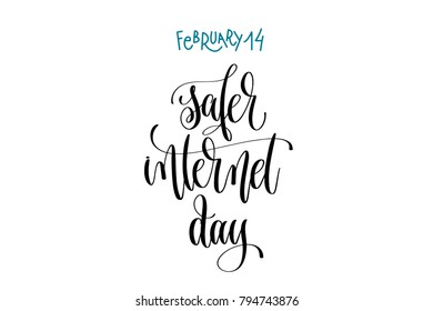 february 14 - safer internet day - hand lettering inscription text to world winter holiday design, calligraphy calendar raster version illustration