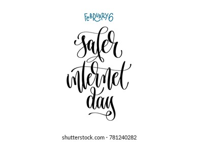 february 6 - safer internet day - hand lettering inscription text to winter holiday design, calligraphy raster version illustration