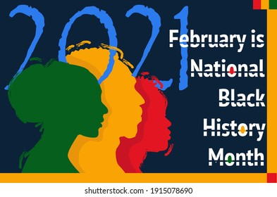 February is National Black History Month, 2021, US.
