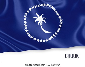 Federated States of Micronesia state Chuuk flag waving on an isolated white background. State name is included below the flag. 3D rendering.