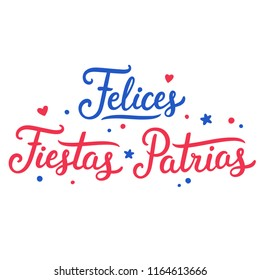 Felices Fiestas Patrias, Spanish text for Happy National Holidays. Dieciocho, Independence Day of Chile. Hand drawn lettering in red and blue, Chilean flag colors.