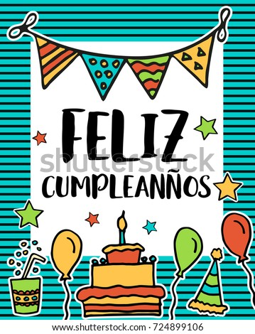 Feliz Cumpleanos Happy Birthday Greeting Written In Spanish Language Colorful Festive Sketch For Card
