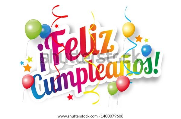 Surprising Feliz Happy Birthday Spanish Language Stock Illustration 1400079608 Funny Birthday Cards Online Alyptdamsfinfo