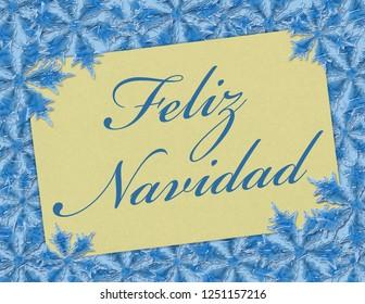 A Feliz Navidad card, A Card with words Feliz Navidad over blue snowflakes 3D Illustration