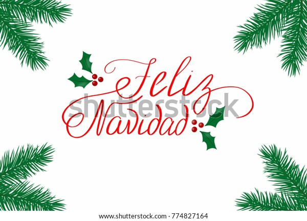 Christmas In Spanish.Feliz Navidad Postcardmerry Christmas Spanish Stock