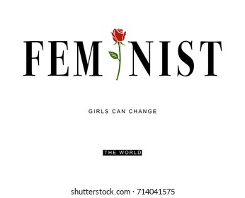 feminist slogan graphic for t-shirt