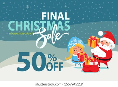 Final Christmas sale holiday discount 50% off poster Santa and Snow Maiden putting presents boxes into sack on winter landscape raster advert banner