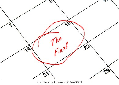 The Final Circled on A Calendar in Red