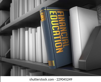 Financial Education - Grey Book on the Black Bookshelf between white ones.