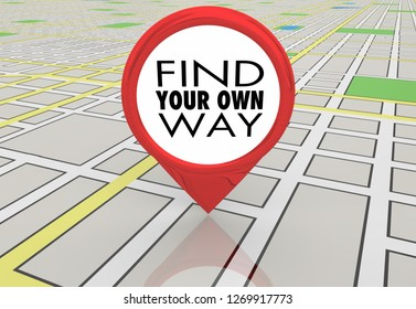 Find Your Own Way Route Path Map Pin Location Directions 3d Illustration