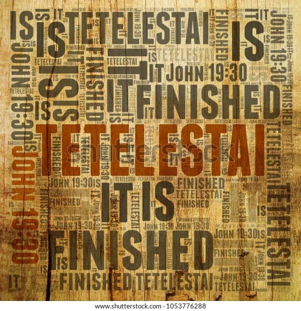 Finished Tetelestai John 1930 Greek Word Stock Illustration 1053776288