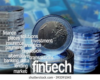 FinTech Word cloud to FinTech (financial technology). Background: columns of coins with a visible one-euro coin, blue