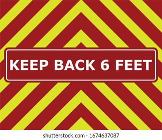 A fire truck inspired sign that reads STAY BACK 6 FEET.  This red and yellow design can be seen on the back end of many fire trucks.  This design can be used to remind people about social distancing.