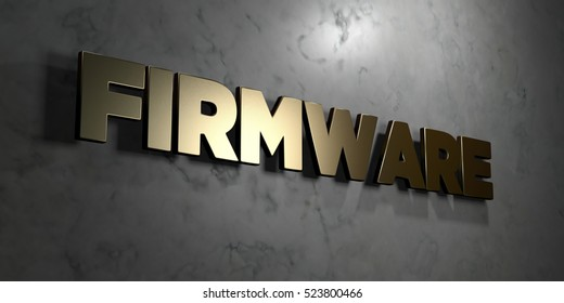 Firmware - Gold sign mounted on glossy marble wall  - 3D rendered royalty free stock illustration. This image can be used for an online website banner ad or a print postcard.