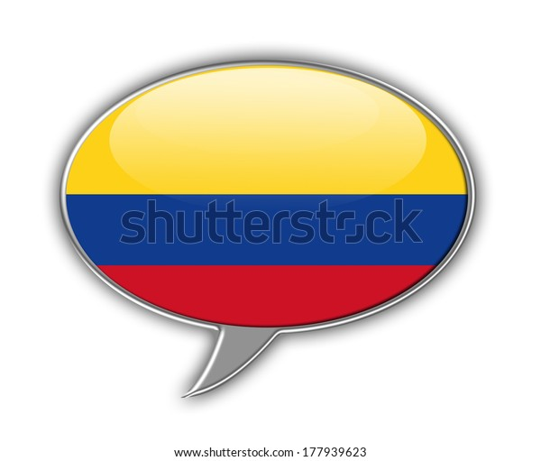 Flag of Colombia in a speech bubble isolated on white. Communication concept.