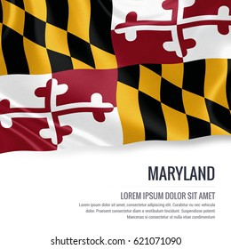 Flag of U.S. state Maryland waving on an isolated white background. State name and the text area for your message.