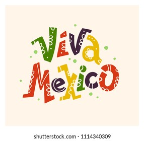 Flat hand drawn illustration with flat Viva Mexico lettering  isolated on white background. Mexican poster, placard, print, banner element design.