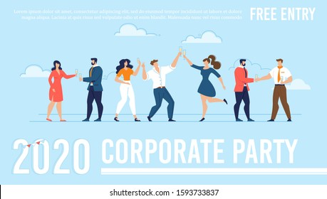 Flat Poster Advertising Free Enter to 2020 New Year and Christmas Celebration Party. Cartoon Happy Business People Group Drinking Champagne over Greeting Lettering. Editable Illustration