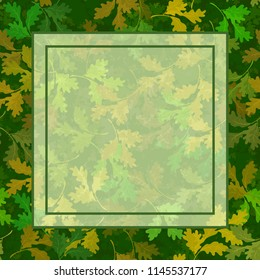 Floral Background, Summer and Autumn Oak Leaves and Square Frame for Your Text.