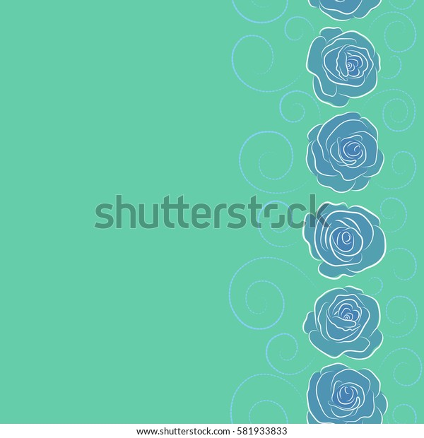 Floral seamless pattern with copy space (place for your text). Background of vertical a green and blue color painted roses.