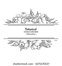 Flower vintage border. peony and roses botanical drawing. Isolated sketch. Engraved bouquet with leaves and berries. Wedding invitation, label template, anniversary card design