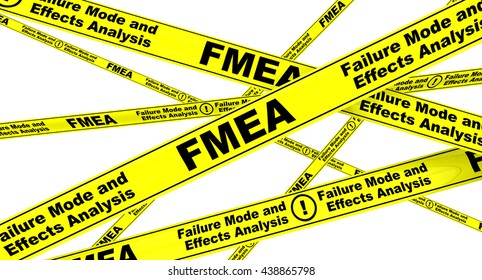 FMEA. Failure Mode and Effects Analysis. Yellow warning tapes. Isolated. 3D Illustration