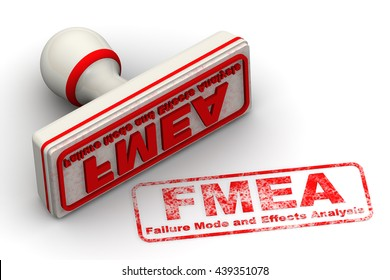"FMEA. Failure Mode and Effects Analysis. Seal and imprint. Red seal and imprint ""FMEA. Failure Mode and Effects Analysis"" on white surface. Isolated. 3D Illustration"