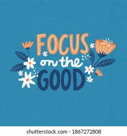 Focus on the Good Positivity Lettering Quote