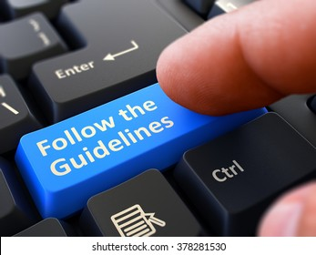 Follow the Guidelines Concept. Person Click on Blue Keyboard Button. Selective Focus. Closeup View. 3D Render.