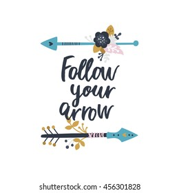 Follow your arrow. Poster with arrows, flowers and  tribal elements on white background. Boho card