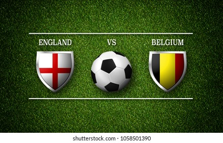 Football Match schedule, England vs Belgium, flags of countries and soccer ball - 3D rendering