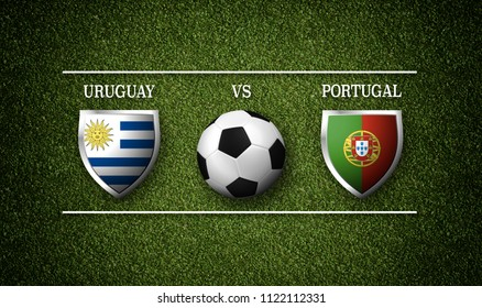 Football Match schedule, Uruguay vs Portugal, flags of countries and soccer ball - 3D rendering