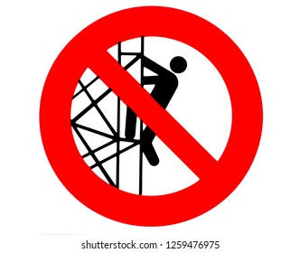 It is forbidden to go down or climb from the scaffolding. Construction site prohibition sign