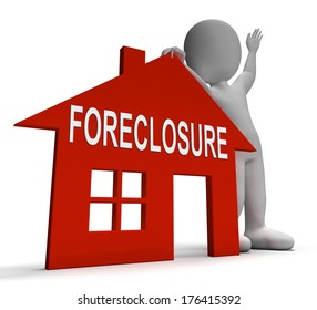 Foreclosure House Showing Repossession And Sale By Lender
