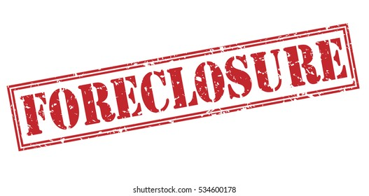 foreclosure red stamp on white background