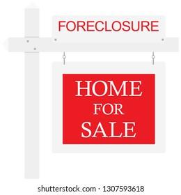 Foreclosure For Sale Real Estate Sign. Raster illustration