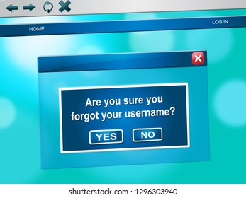 Forgot Username Message Means Wrong Userid Entered. Online Access Id Security Error - 3d Illustration