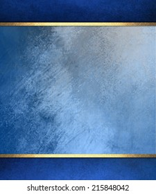 formal elegant light blue paper background with blue border and gold ribbon or stripe layers, has vintage distressed texture