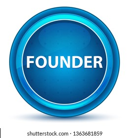 Founder Isolated on Eyeball Blue Round Button