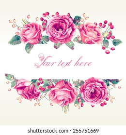 Frame of watercolor roses and berries. Vintage floral greeting card
