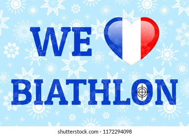 France love biathlon poster. Heart with French national flag. Print for clothes, fancier flags. Heart, target, sight icons. Blue background. Biathlon design with text.