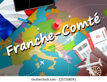 Franche-Comte city travel and tourism destination concept. France flag and Franche-Comte city on map. France travel concept map background.Tickets Planes and flights to Franche-Comte holidays vacation