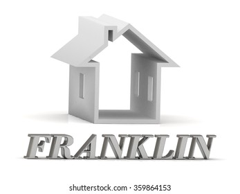 FRANKLIN- inscription of silver letters and white house on white background