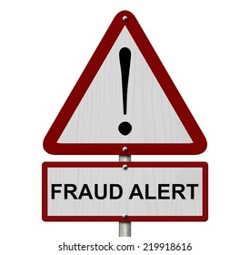 Fraud Alert Caution Sign, Red and White Triangle Caution sign with words Fraud Alert isolated on a white background