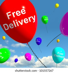 Free Delivery Balloons Shows No Charge Or Gratis To Deliver