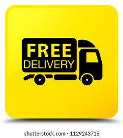 eadd1860ba5f4a Free delivery truck icon isolated on yellow square button abstract  illustration