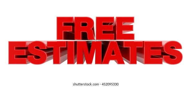 FREE ESTIMATES red word on white background illustration 3D rendering