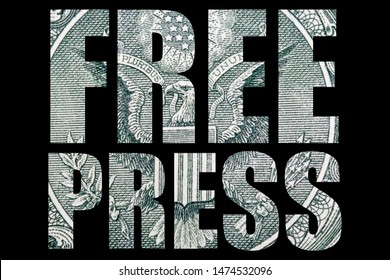 Free Press. Freedom of Speech and Money, United States of America, Text and Black Background.